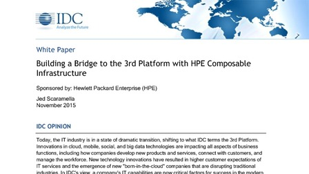 Idc report building a bridge to the 3rd platform with hpe composable infrastructure.pdf thumb rect larger