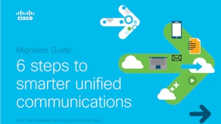 Cisco migration guide six steps to smarter uc.pdf thumb rect large320x180