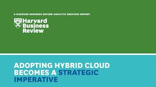 Hbr report hybrid cloud is a strategic imperative.pdf thumb rect large320x180